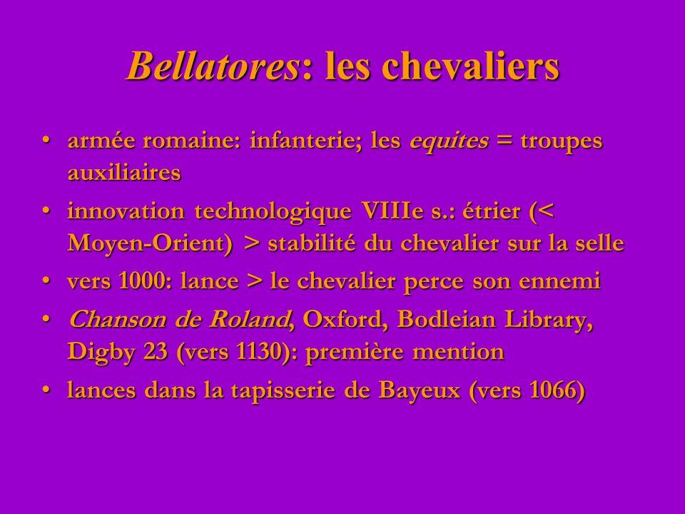Bellatores: les chevaliers