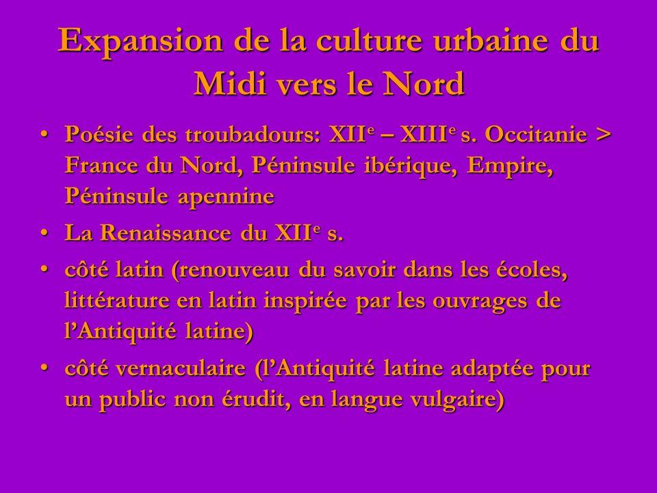 Expansion de la culture urbaine du Midi vers le Nord