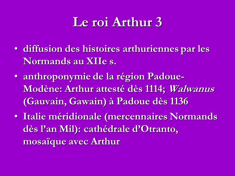 Le roi Arthur 3 diffusion des histoires arthuriennes par les Normands au XIIe s.