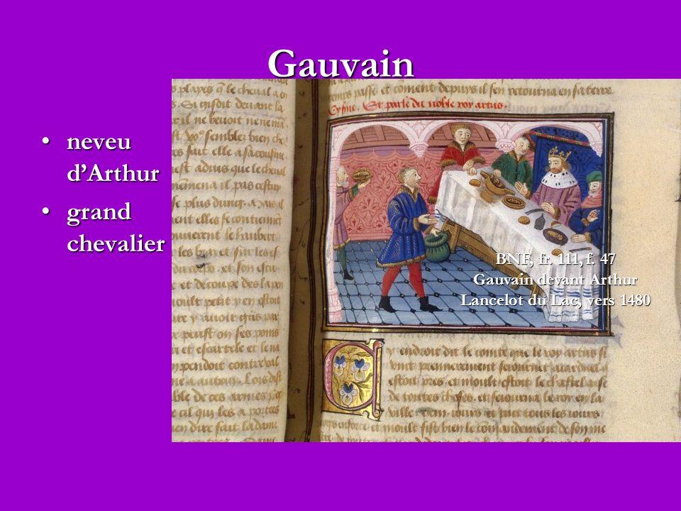Gauvain neveu d'Arthur grand chevalier BNF, fr. 111, f. 47