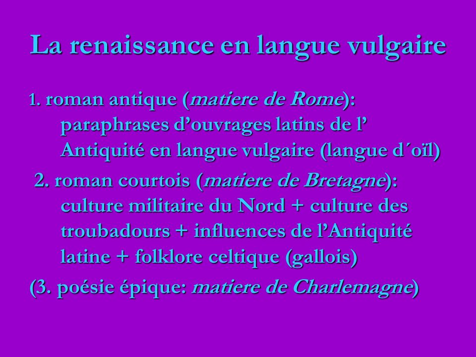 La renaissance en langue vulgaire