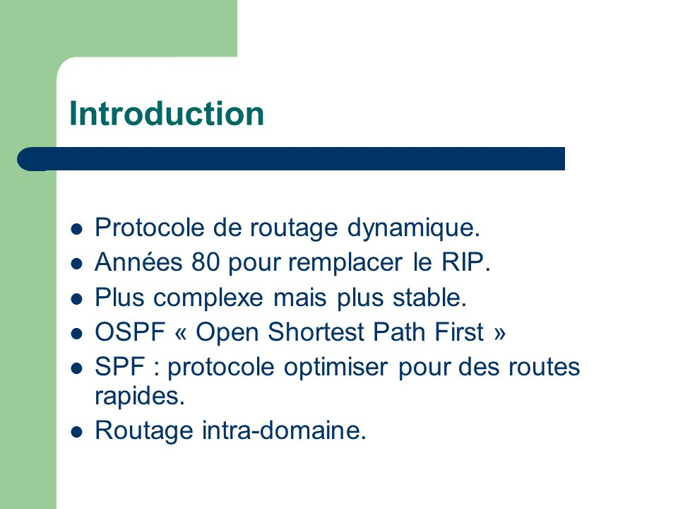 Introduction Protocole de routage dynamique.