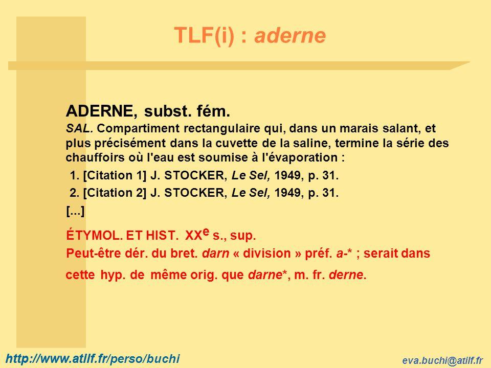 TLF(i) : aderne ÉTYMOL. ET HIST. XXe s., sup.