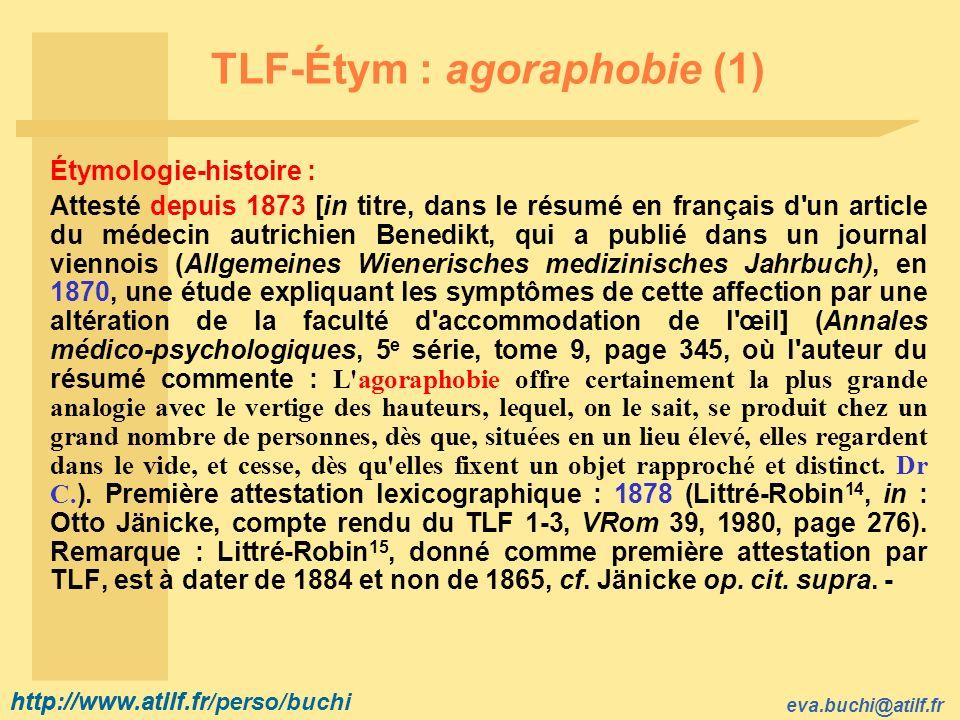 TLF-Étym : agoraphobie (1)