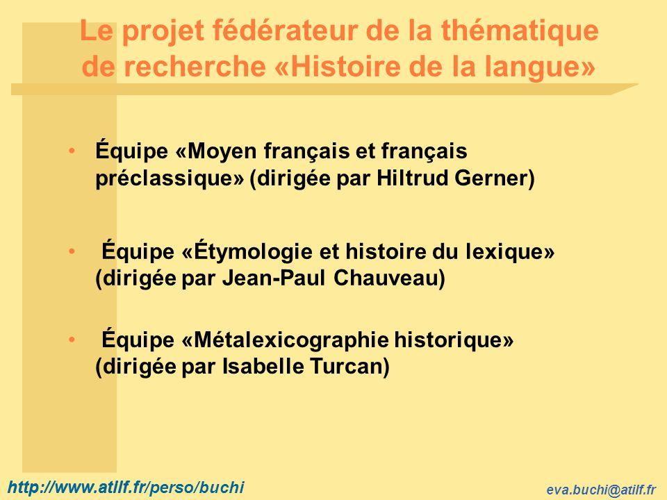 Le projet fédérateur de la thématique de recherche «Histoire de la langue»