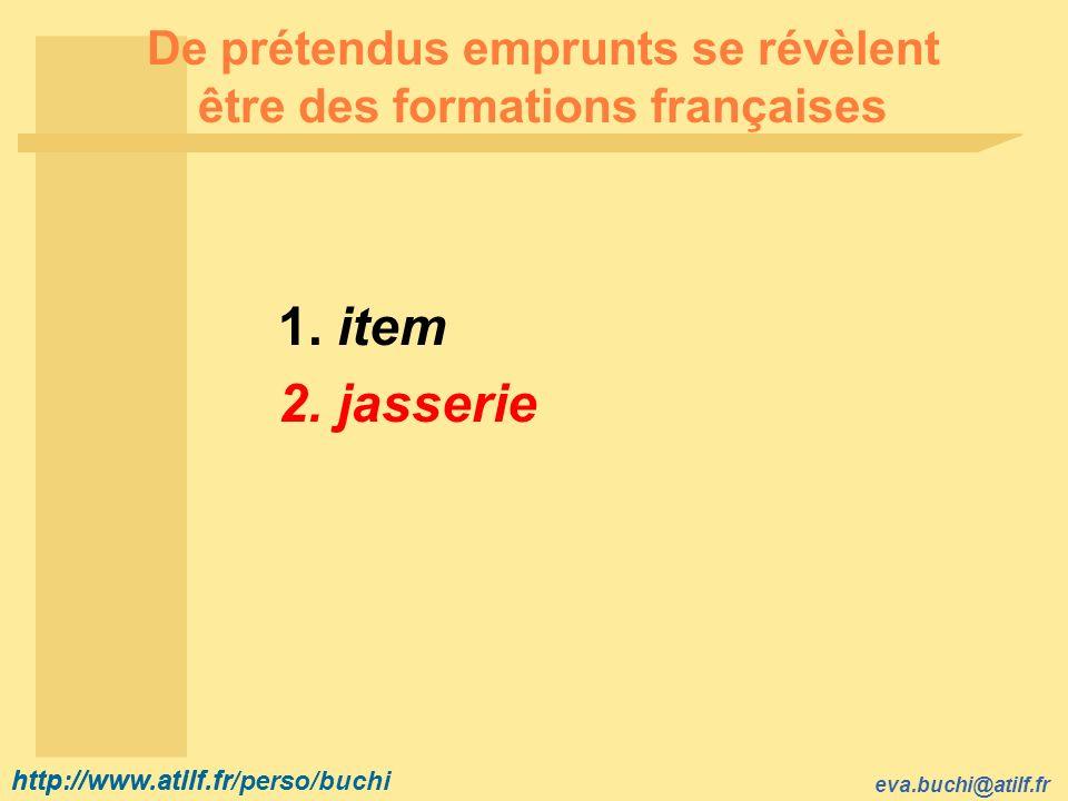 De prétendus emprunts se révèlent être des formations françaises