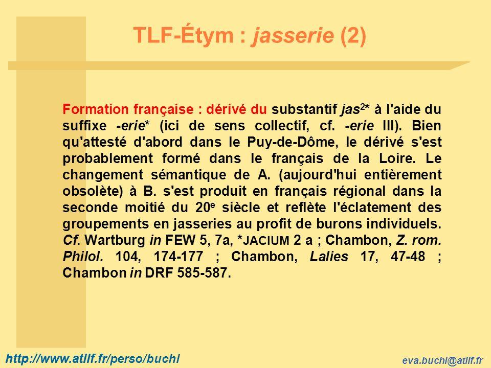 TLF-Étym : jasserie (2)