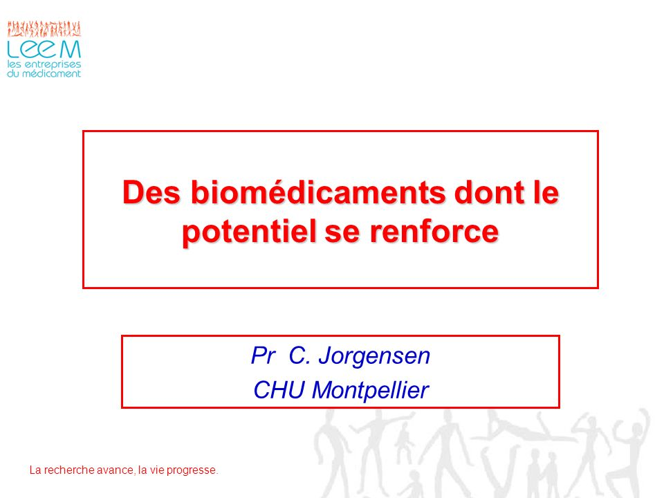 Des biomédicaments dont le potentiel se renforce