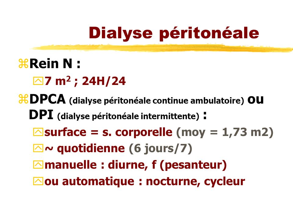 Dialyse péritonéale Rein N :