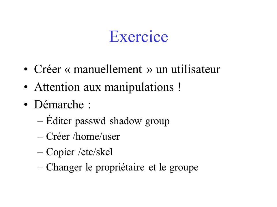 Exercice Créer « manuellement » un utilisateur