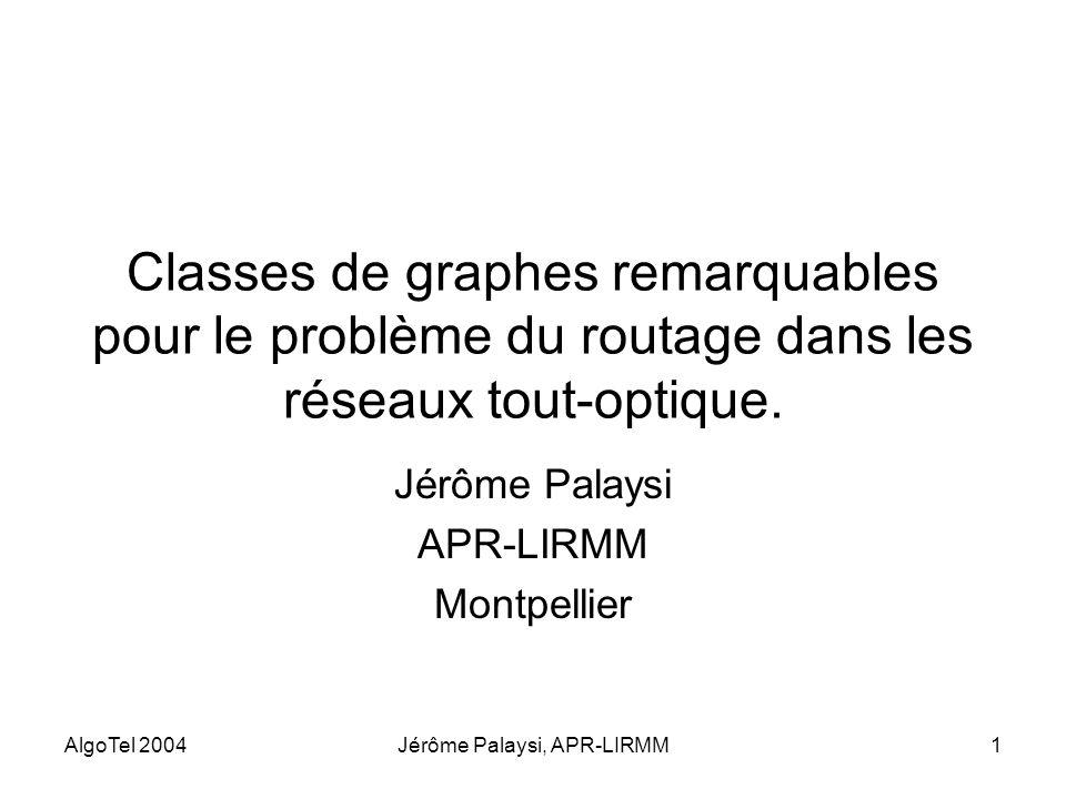 Jérôme Palaysi APR-LIRMM Montpellier