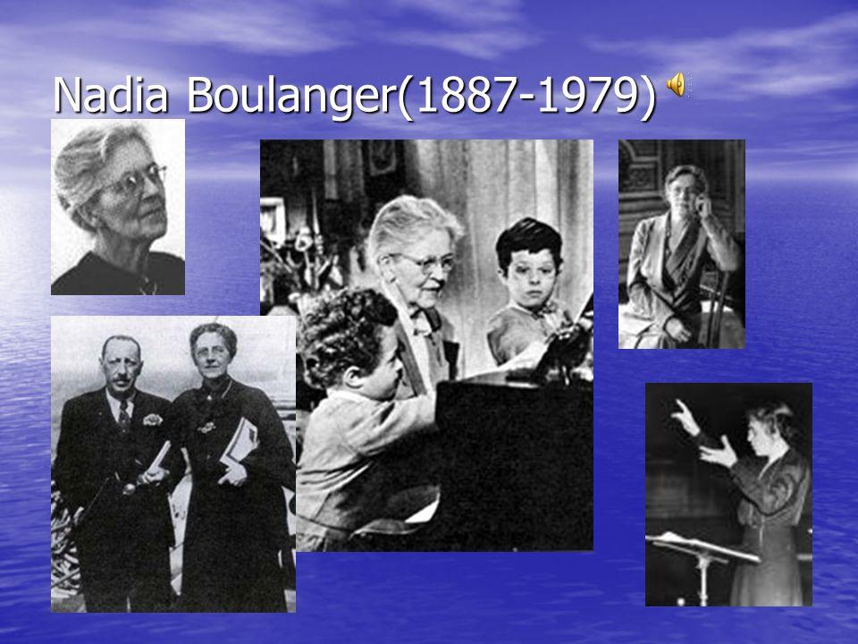 Nadia Boulanger(1887-1979)