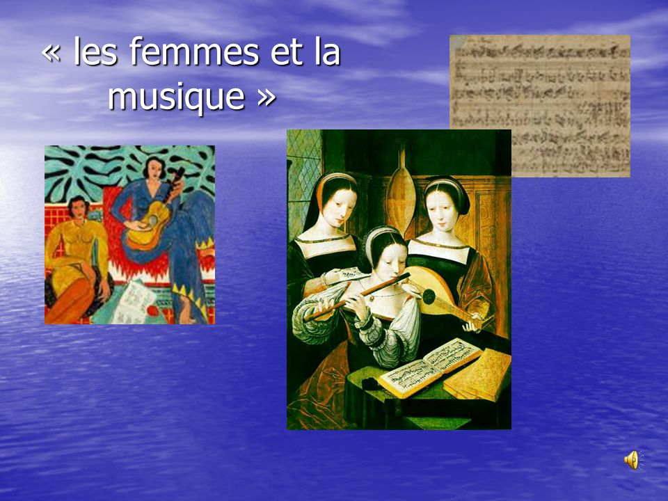 « les femmes et la musique »