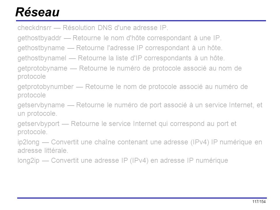 Réseau checkdnsrr — Résolution DNS d une adresse IP.