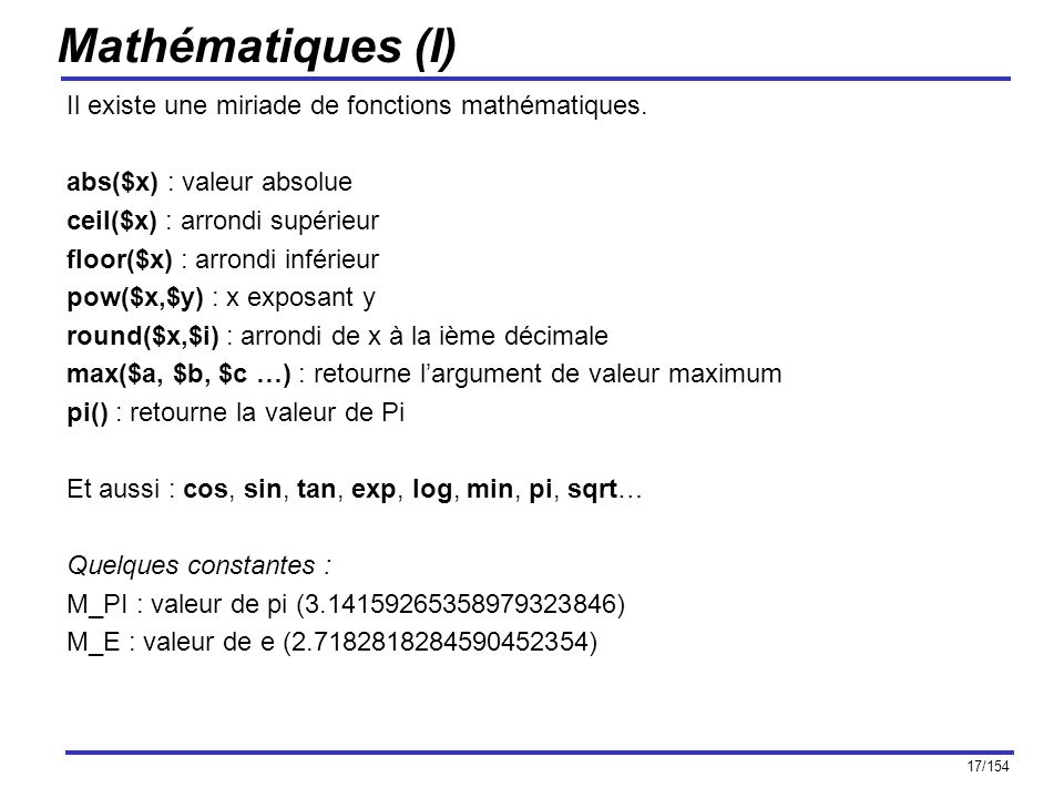Mathématiques (I) Il existe une miriade de fonctions mathématiques.