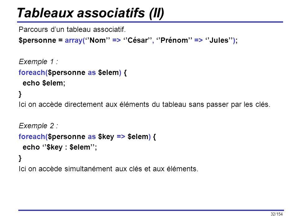 Tableaux associatifs (II)