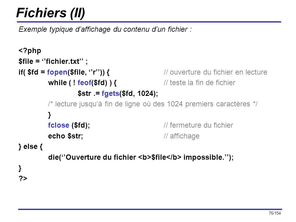 Fichiers (II) Exemple typique d'affichage du contenu d'un fichier :