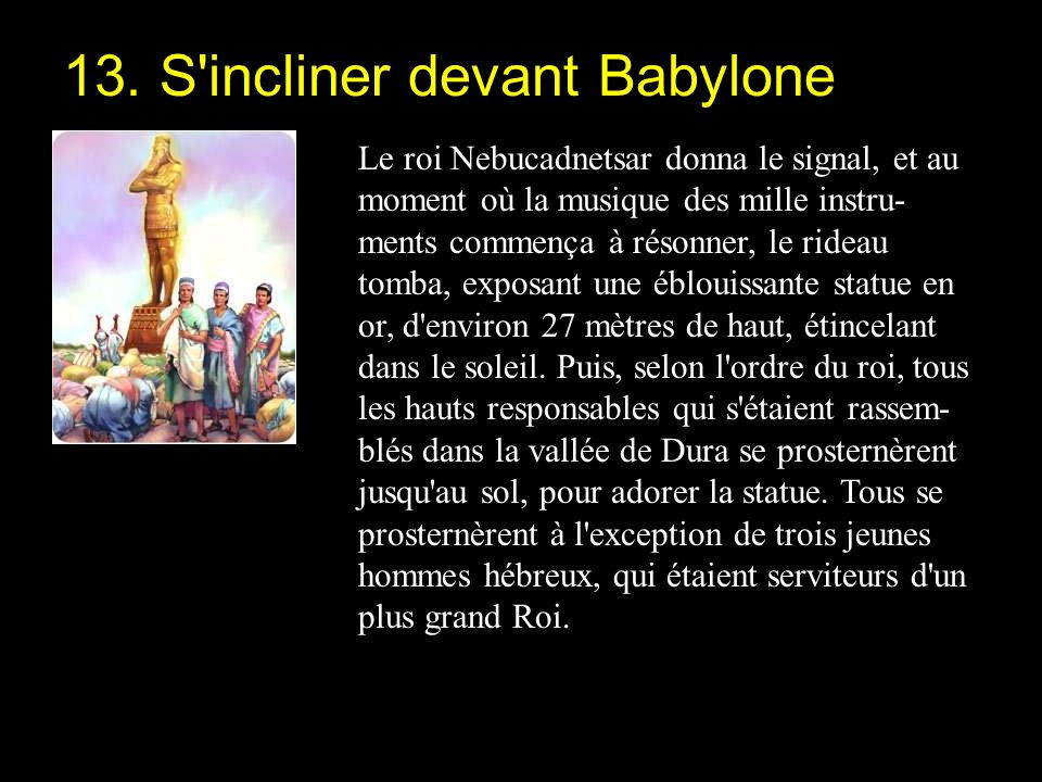 13. S incliner devant Babylone