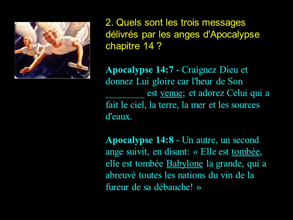 2. Quels sont les trois messages délivrés par les anges d Apocalypse chapitre 14