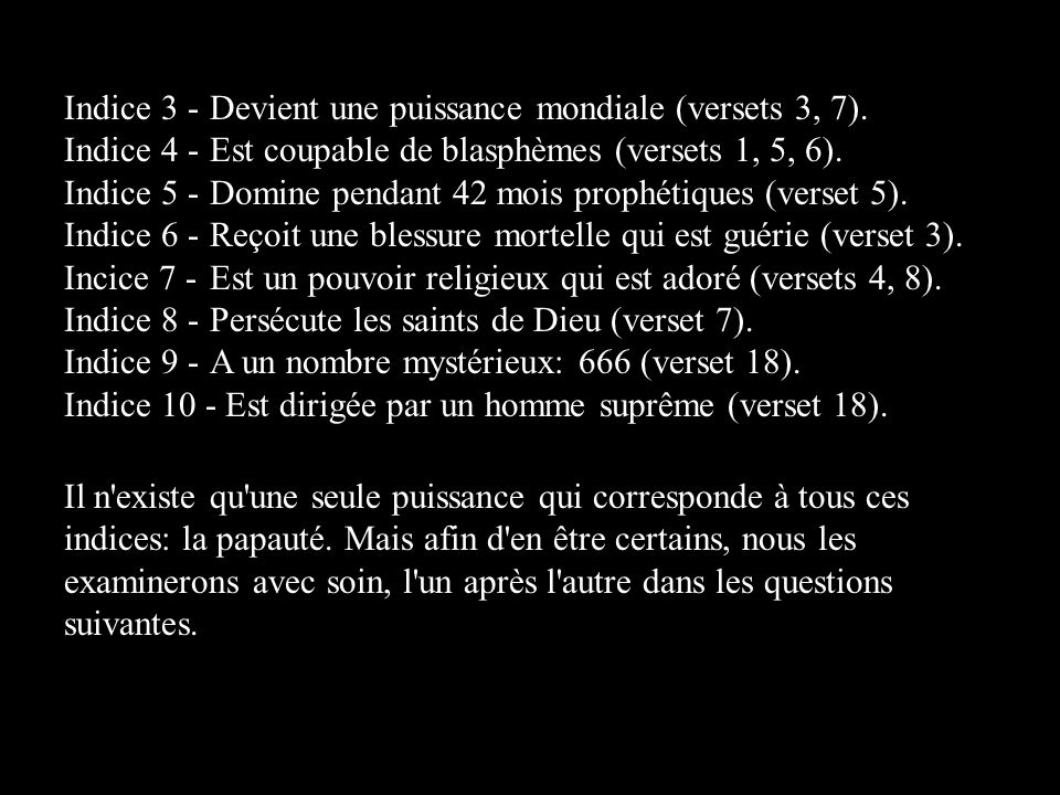 Indice 3 - Devient une puissance mondiale (versets 3, 7).