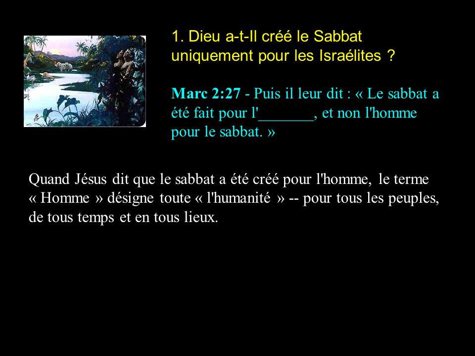 1. Dieu a-t-Il créé le Sabbat uniquement pour les Israélites