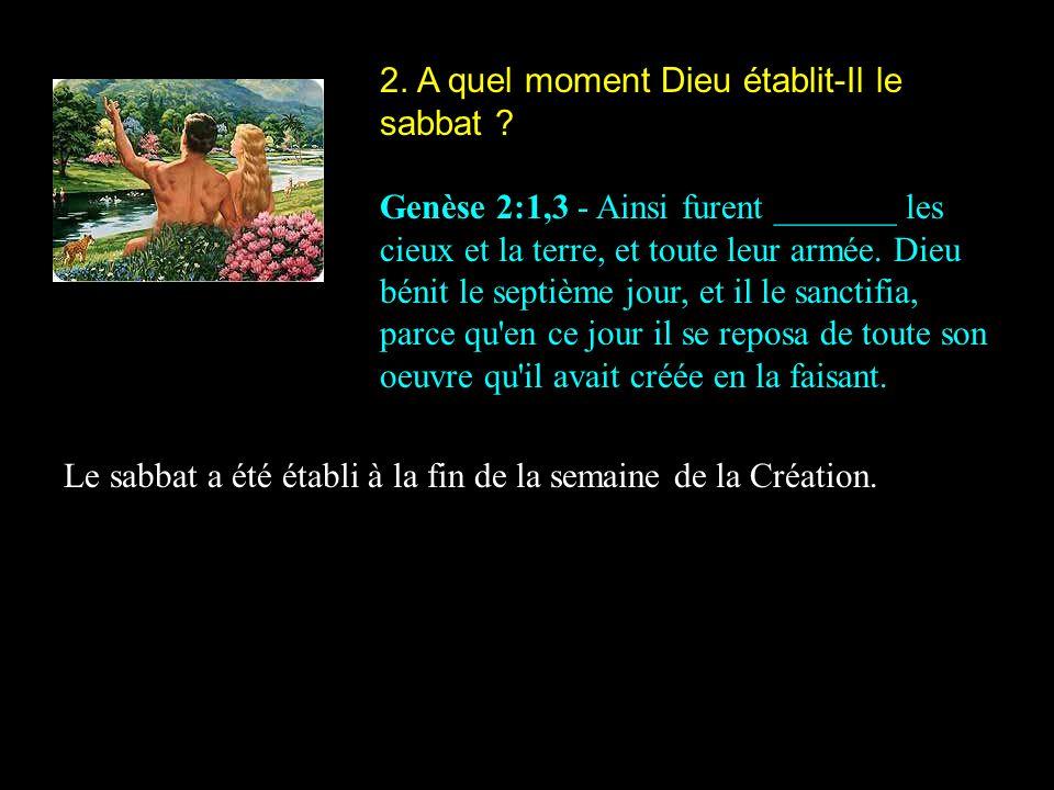 2. A quel moment Dieu établit-Il le sabbat