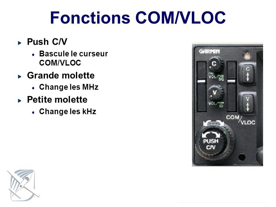 Fonctions COM/VLOC Push C/V Grande molette Petite molette