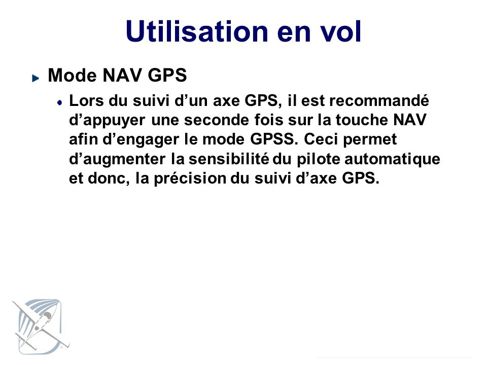 Utilisation en vol Mode NAV GPS