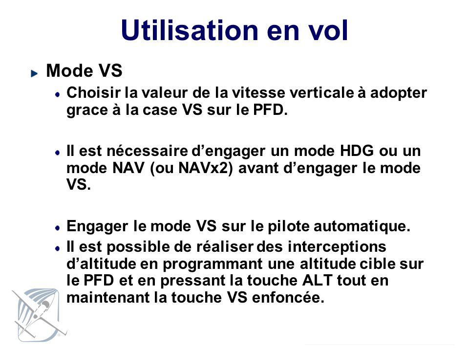 Utilisation en vol Mode VS