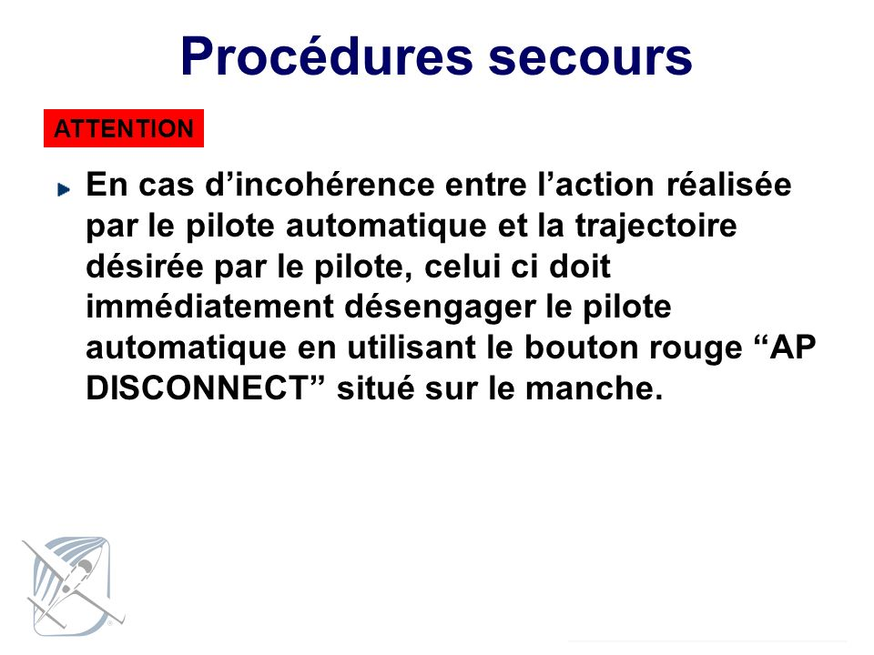 Procédures secours ATTENTION.