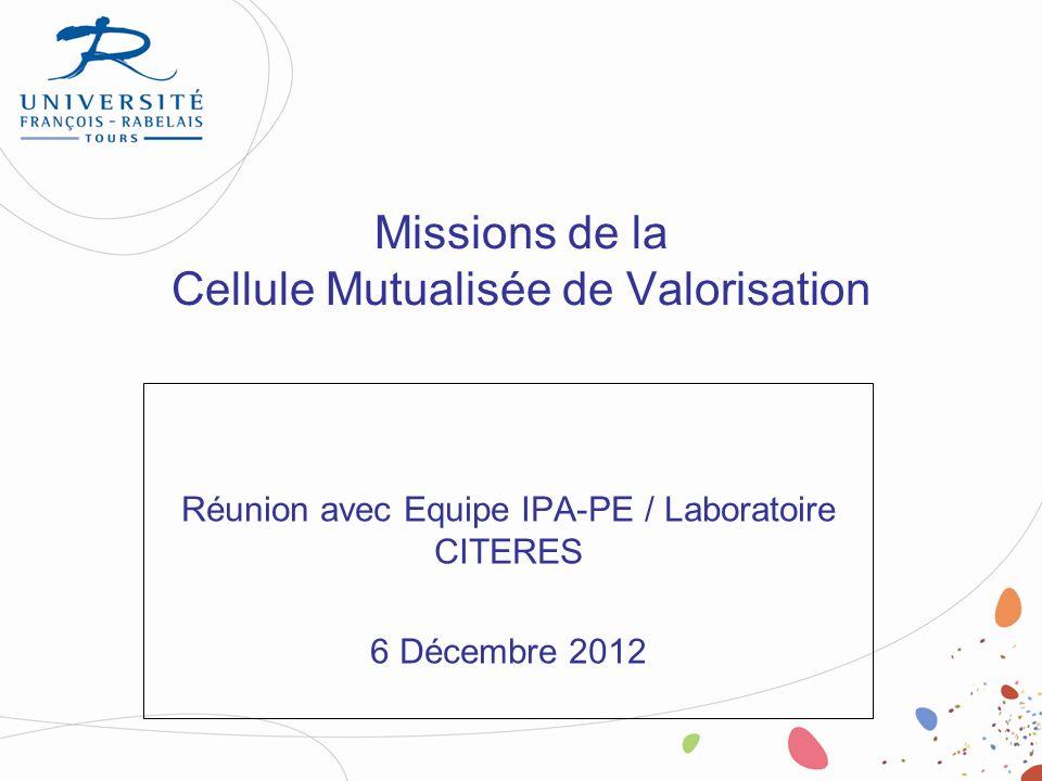 Missions de la Cellule Mutualisée de Valorisation