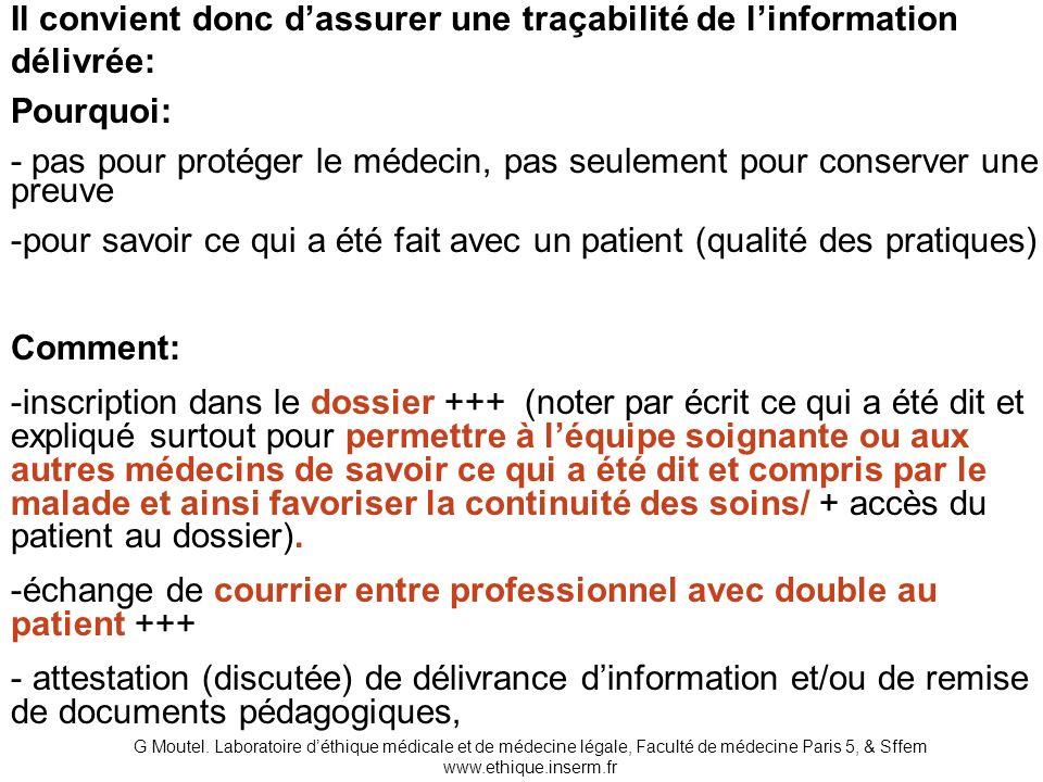 Il convient donc d'assurer une traçabilité de l'information délivrée: