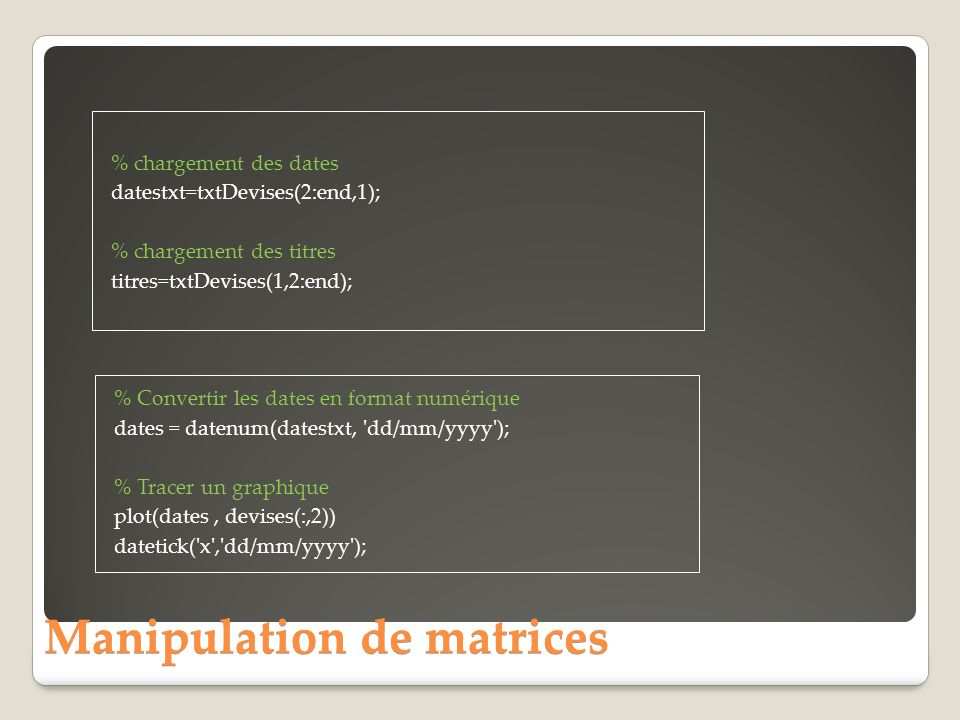 Manipulation de matrices