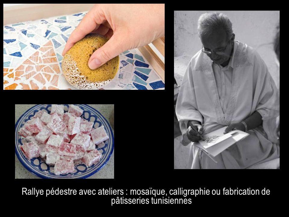 Option Rallye pédestre avec ateliers : mosaïque, calligraphie ou fabrication de pâtisseries tunisiennes.