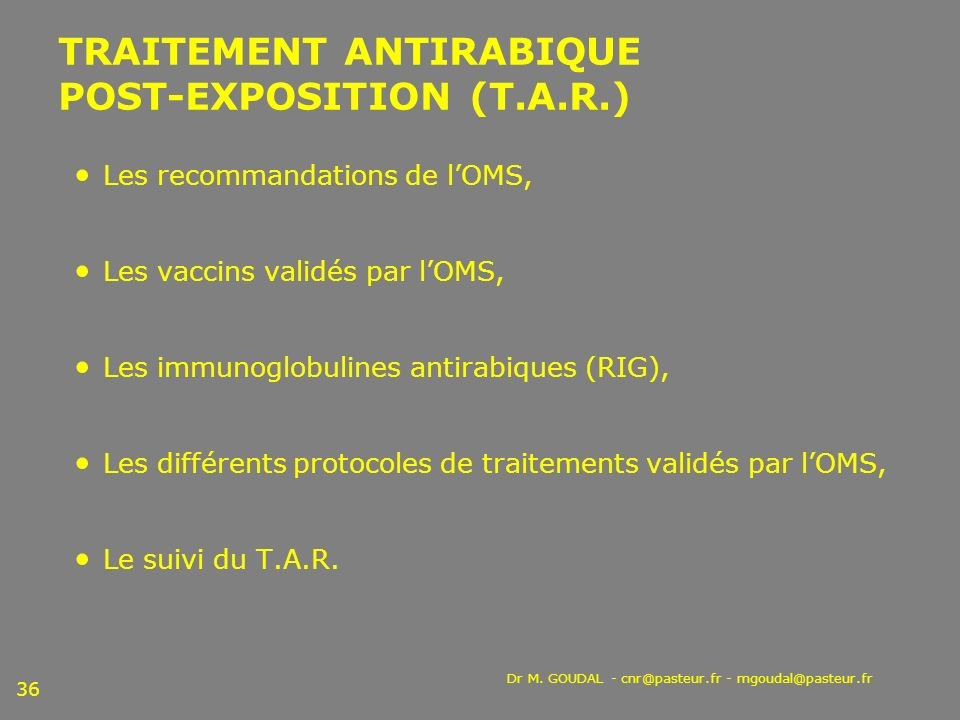 TRAITEMENT ANTIRABIQUE POST-EXPOSITION (T.A.R.)
