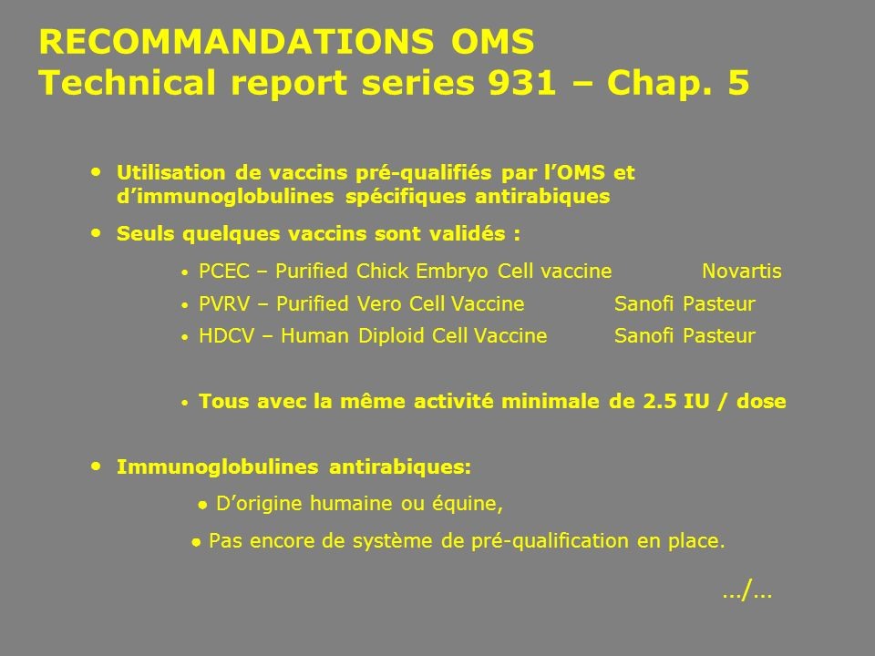 RECOMMANDATIONS OMS Technical report series 931 – Chap. 5