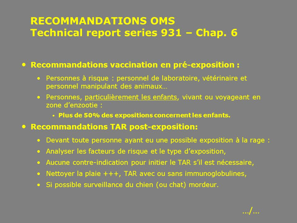 RECOMMANDATIONS OMS Technical report series 931 – Chap. 6