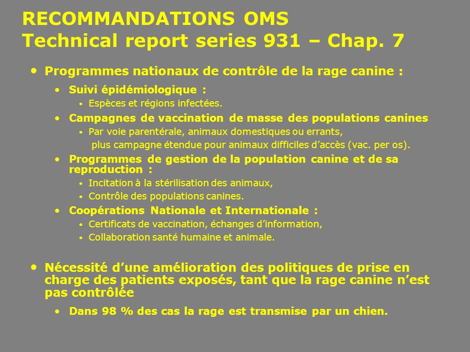 RECOMMANDATIONS OMS Technical report series 931 – Chap. 7