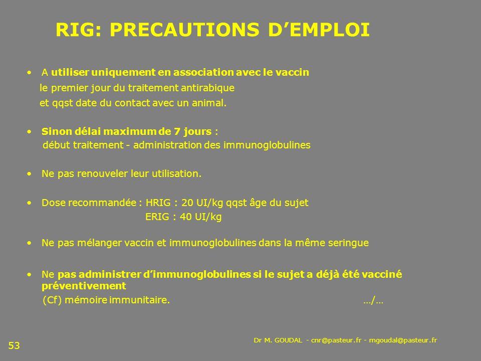 RIG: PRECAUTIONS D'EMPLOI