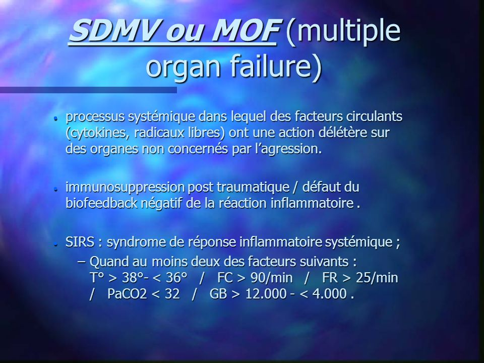 SDMV ou MOF (multiple organ failure)