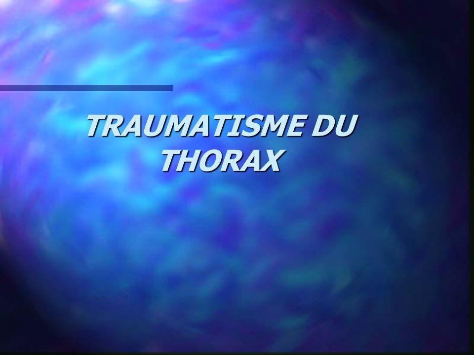 TRAUMATISME DU THORAX
