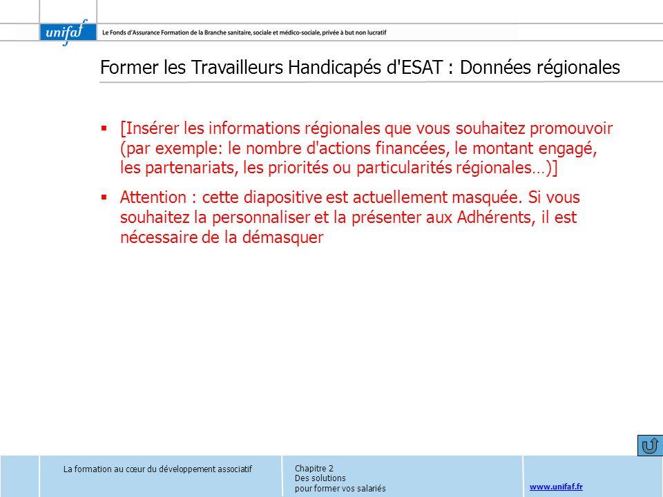 Former les Travailleurs Handicapés d ESAT : Données régionales