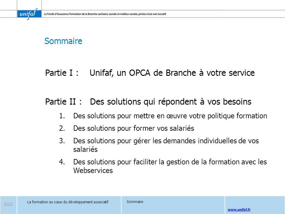 Partie I : Unifaf, un OPCA de Branche à votre service