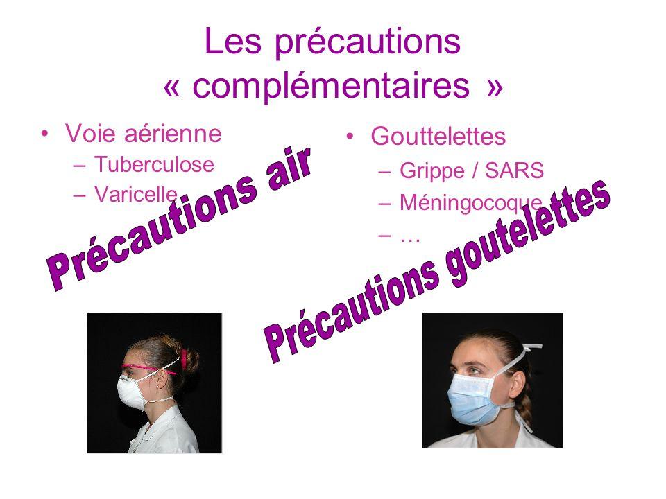 Les précautions « complémentaires »
