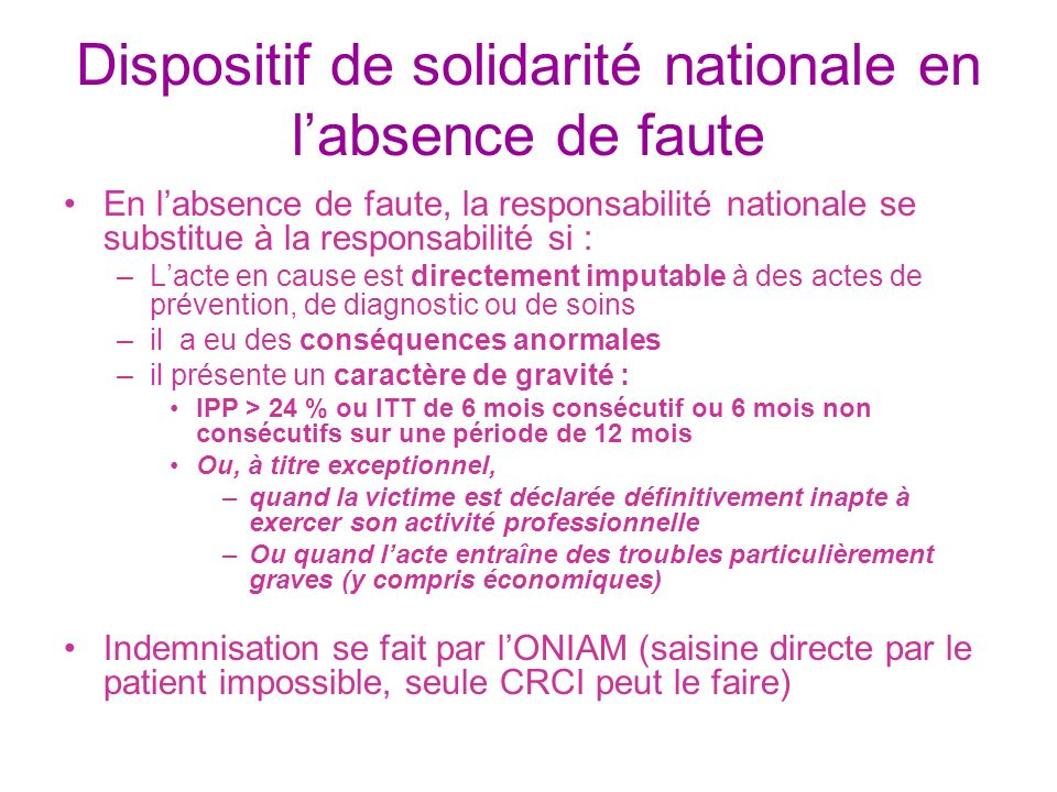 Dispositif de solidarité nationale en l'absence de faute