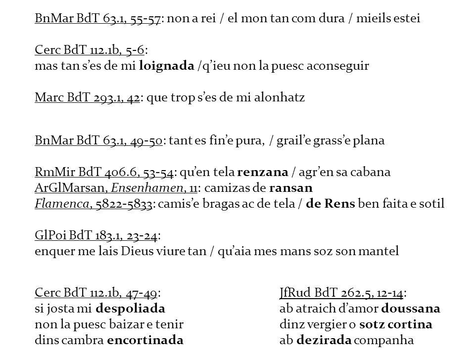 BnMar BdT 63.1, 55-57: non a rei / el mon tan com dura / mieils estei
