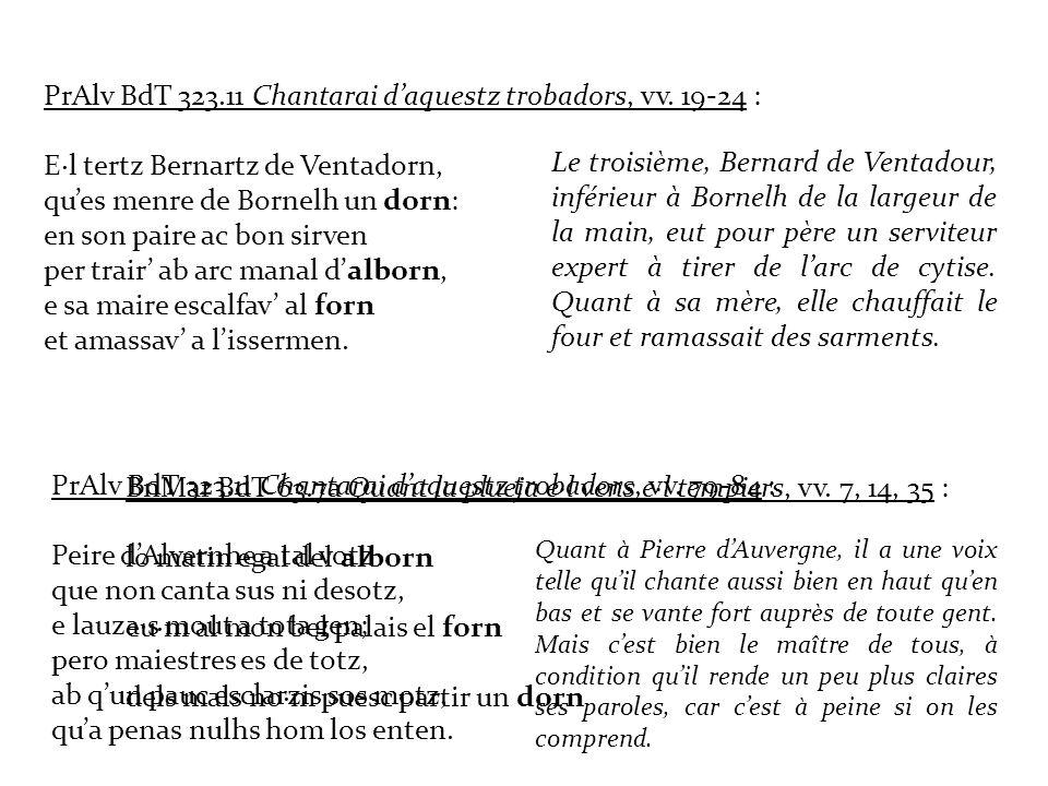 PrAlv BdT 323.11 Chantarai d'aquestz trobadors, vv. 19-24 :