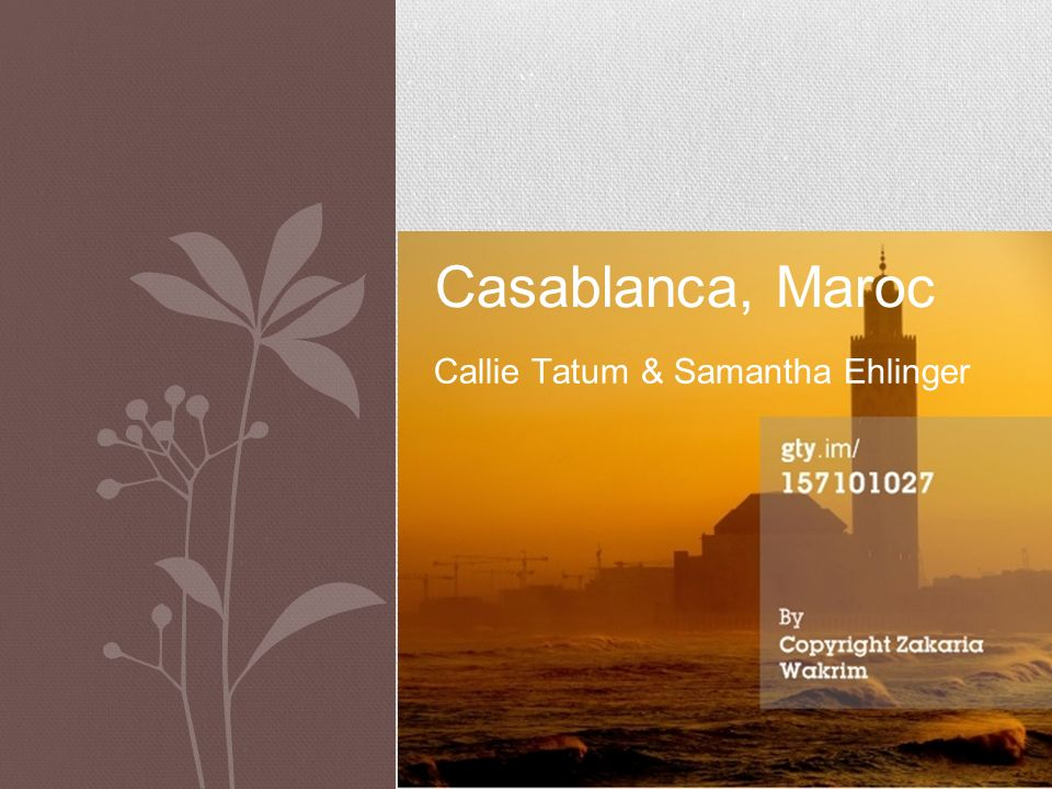 Casablanca, Maroc Callie Tatum & Samantha Ehlinger