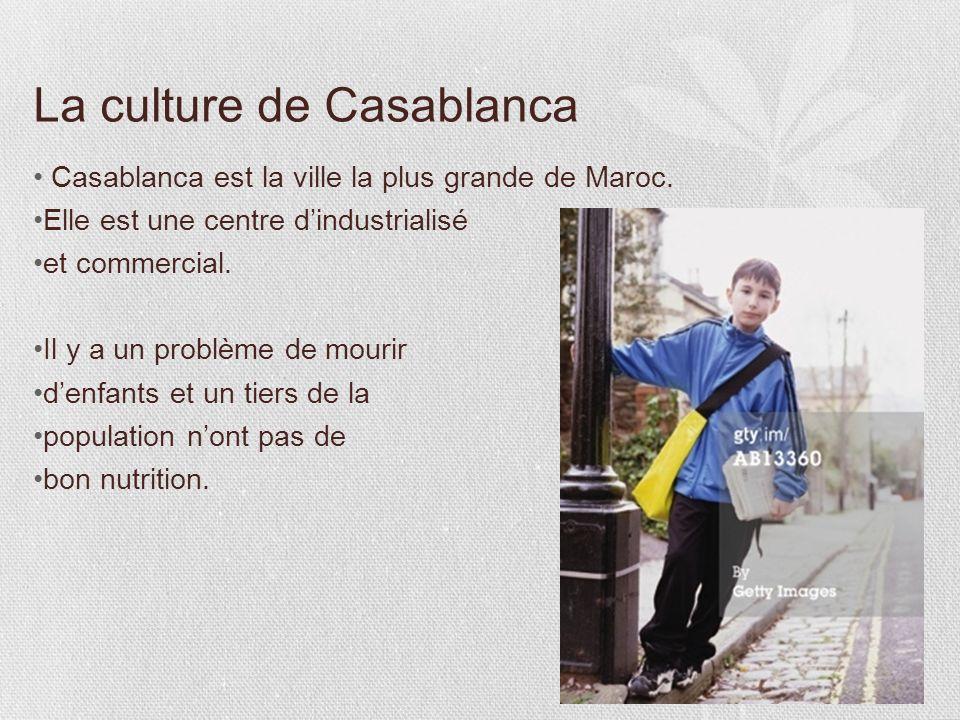 La culture de Casablanca
