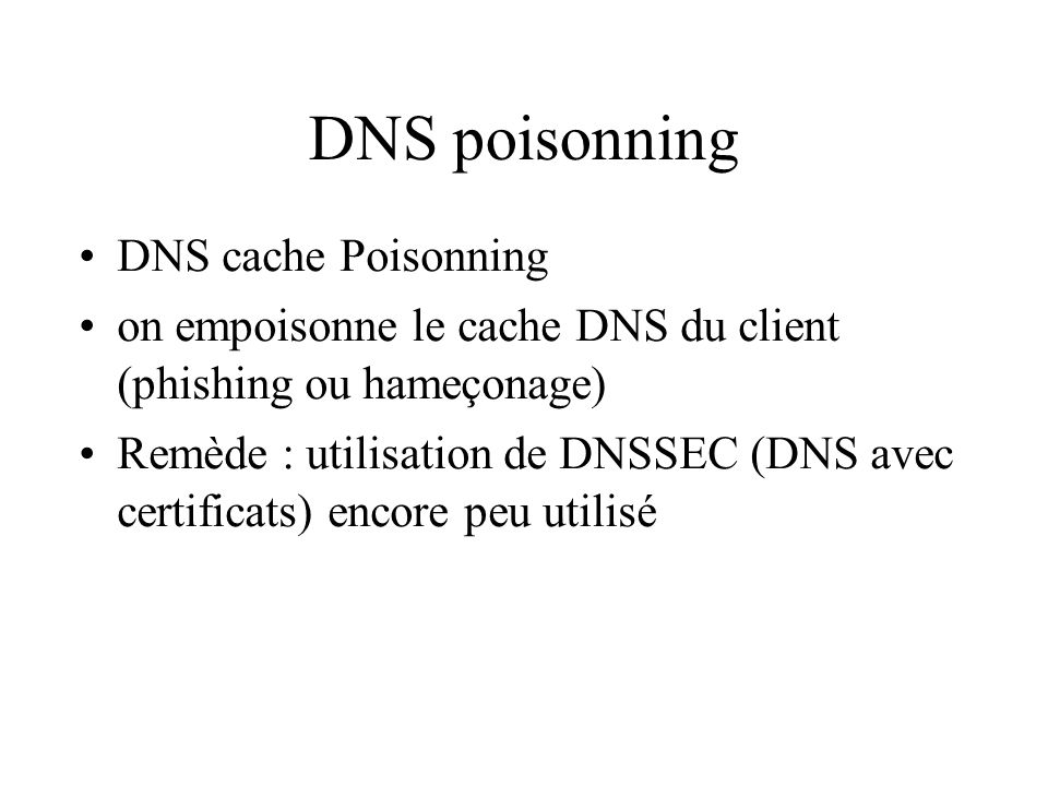 DNS poisonning DNS cache Poisonning